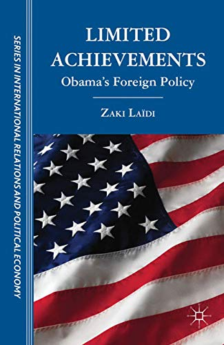 9781349437573: Limited Achievements: Obama's Foreign Policy (The Sciences Po Series in International Relations and Political Economy)