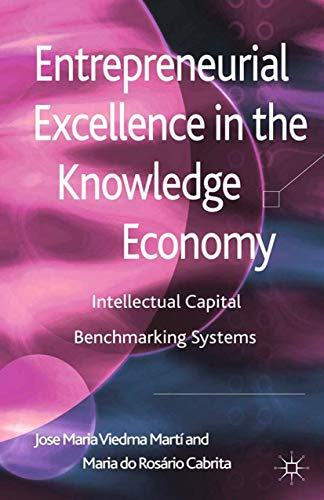 9781349438464: Entrepreneurial Excellence in the Knowledge Economy: Intellectual Capital Benchmarking Systems