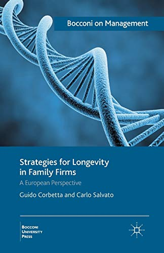 9781349438570: Strategies for Longevity in Family Firms: A European Perspective (Bocconi on Management)