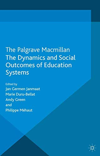 9781349439027: The Dynamics and Social Outcomes of Education Systems (Education, Economy and Society)