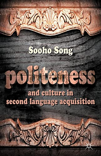 9781349440535: Politeness and Culture in Second Language Acquisition
