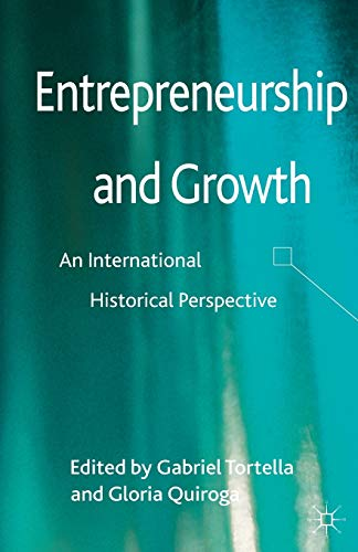 9781349441464: Entrepreneurship and Growth: An International Historical Perspective