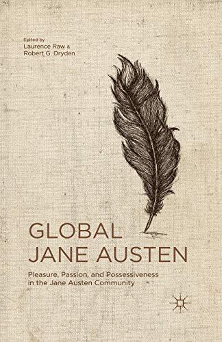 9781349441808: Global Jane Austen: Pleasure, Passion, and Possessiveness in the Jane Austen Community