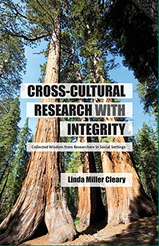 9781349442638: Cross-Cultural Research with Integrity: Collected Wisdom from Researchers in Social Settings