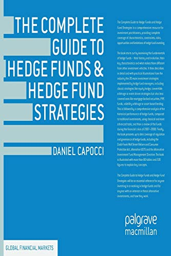 9781349443031: The Complete Guide to Hedge Funds and Hedge Fund Strategies (Global Financial Markets)