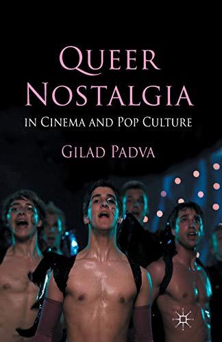 9781349443178: Queer Nostalgia in Cinema and Pop Culture