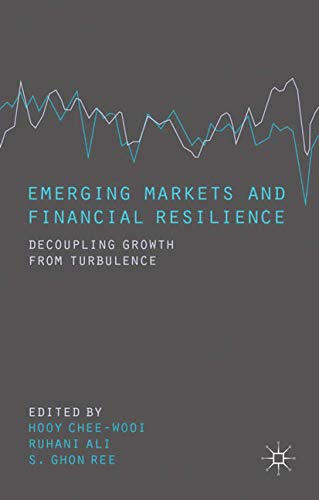 9781349443192: Emerging Markets and Financial Resilience: Decoupling Growth from Turbulence