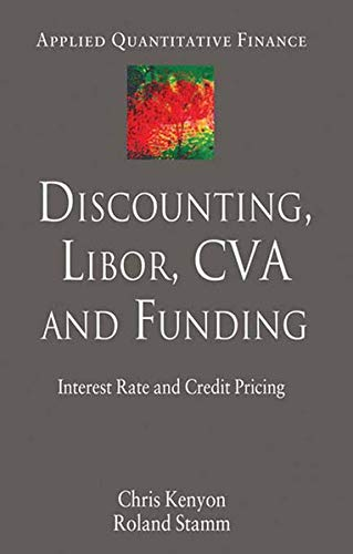9781349443475: Discounting, LIBOR, CVA and Funding: Interest Rate and Credit Pricing (Applied Quantitative Finance)