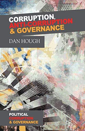 9781349443574: Corruption, Anti-Corruption and Governance (Political Corruption and Governance)