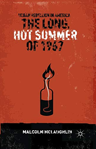 9781349444014: The Long, Hot Summer of 1967: Urban Rebellion in America