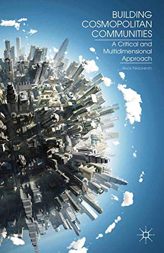 9781349444113: Building Cosmopolitan Communities: A Critical and Multidimensional Approach