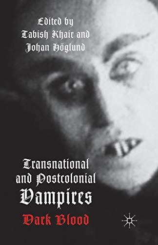 9781349444908: Transnational and Postcolonial Vampires: Dark Blood