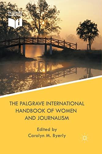 9781349445172: The Palgrave International Handbook of Women and Journalism