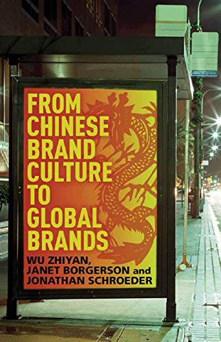 9781349446636: From Chinese Brand Culture to Global Brands: Insights from aesthetics, fashion and history