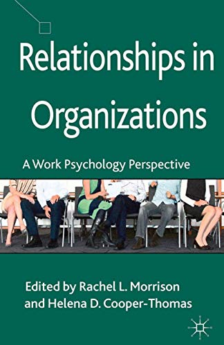 9781349447817: Relationships in Organizations: A Work Psychology Perspective