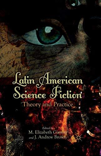 Latin American Science Fiction: Ginway, M. /