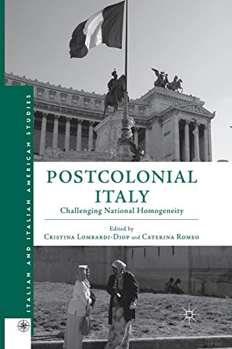 9781349448173: Postcolonial Italy: Challenging National Homogeneity