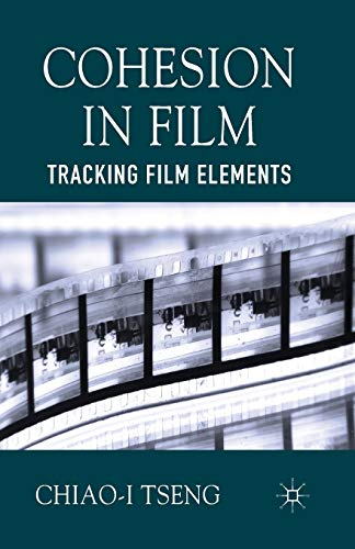 9781349450503: Cohesion in Film: Tracking Film Elements
