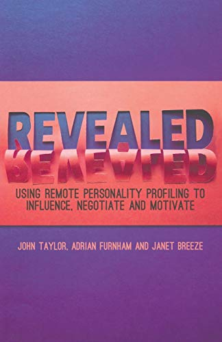9781349450848: Revealed: Using Remote Personality Profiling to Influence, Negotiate and Motivate