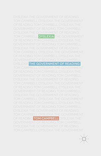 9781349452217: Dyslexia: The Government of Reading