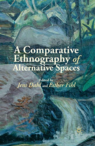 9781349452804: A Comparative Ethnography of Alternative Spaces