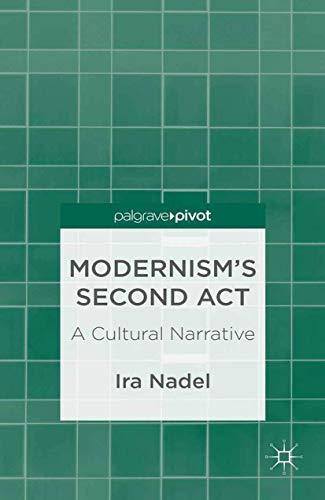 9781349453818: Modernism's Second Act: A Cultural Narrative