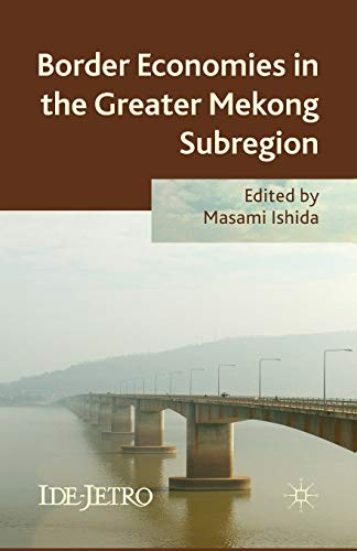 9781349453986: Border Economies in the Greater Mekong Sub-region (IDE-JETRO Series)