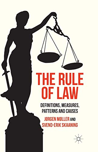 9781349457731: The Rule of Law: Definitions, Measures, Patterns and Causes
