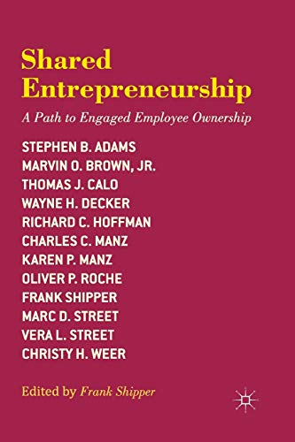 9781349461646: Shared Entrepreneurship: A Path to Engaged Employee Ownership