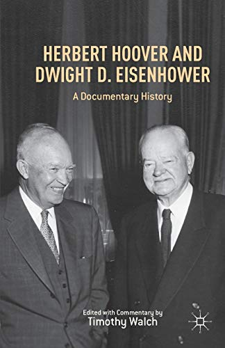 9781349462575: Herbert Hoover and Dwight D. Eisenhower: A Documentary History