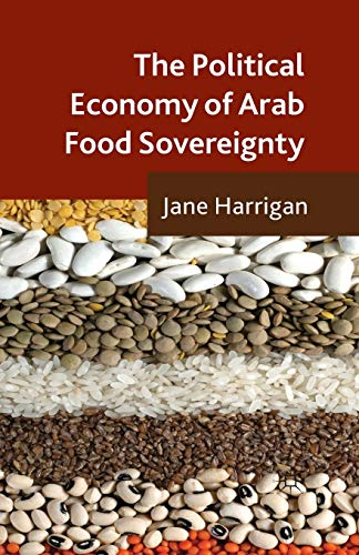 9781349464432: The Political Economy of Arab Food Sovereignty