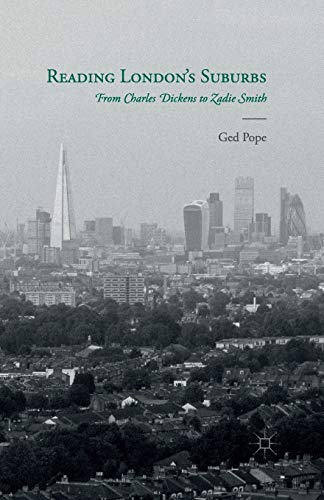 9781349465361: Reading London's Suburbs: From Charles Dickens to Zadie Smith