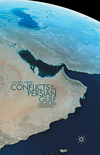 9781349471195: Conflicts in the Persian Gulf: Origins and Evolution