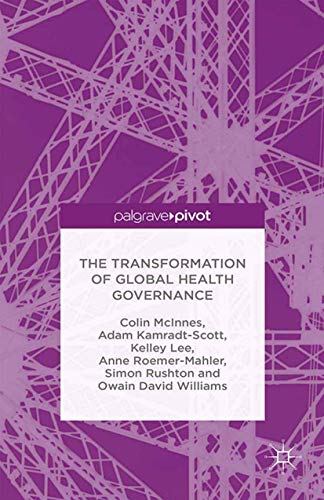 9781349473854: The Transformation of Global Health Governance