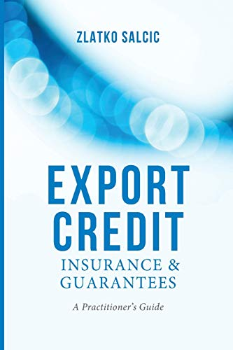 9781349474295: Export Credit Insurance and Guarantees: A Practitioner's Guide