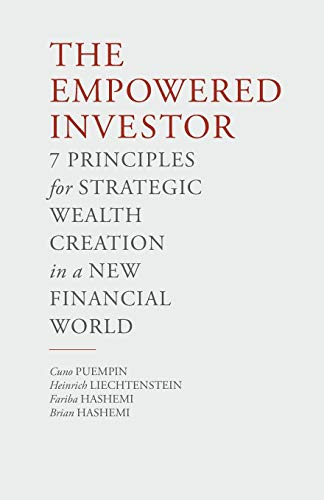 9781349474318: The Empowered Investor: 7 Principles for Strategic Wealth Creation in a New Financial World