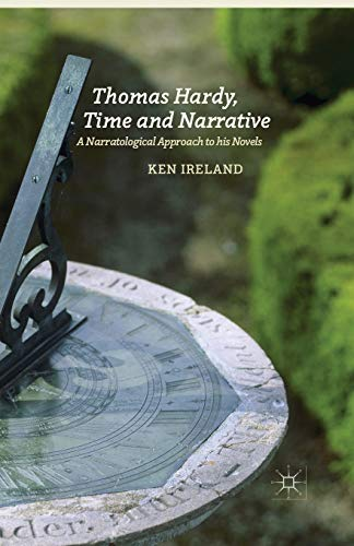 9781349474592: Thomas Hardy, Time and Narrative: A Narratological Approach to his Novels
