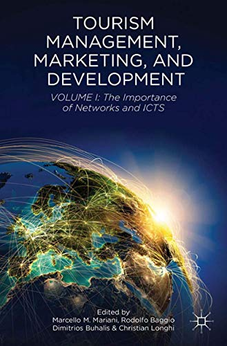 9781349474714: Tourism Management, Marketing, and Development: Volume I: The Importance of Networks and ICTs
