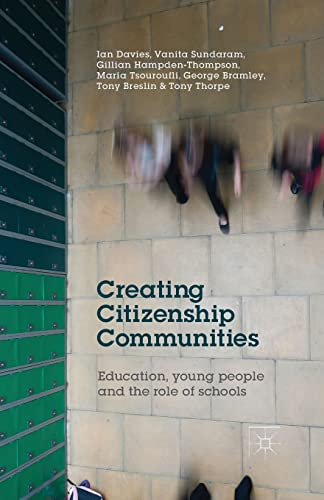 9781349474790: Creating Citizenship Communities: Education, Young People and the Role of Schools