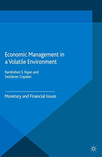 9781349475629: Economic Management in a Volatile Environment: Monetary and Financial Issues