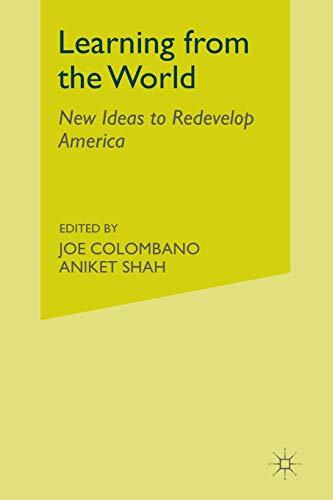 9781349475995: Learning from the World: New Ideas to Redevelop America