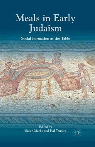9781349476190: Meals in Early Judaism: Social Formation at the Table