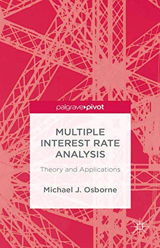 9781349476275: Multiple Interest Rate Analysis: Theory and Applications (Palgrave Pivot)
