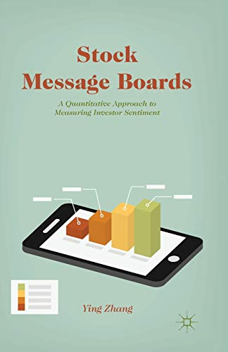 9781349476855: Stock Message Boards: A Quantitative Approach to Measuring Investor Sentiment