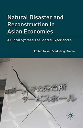 Natural Disaster and Reconstruction in Asian Economies: Yau Shuk-Ting, Kinnia