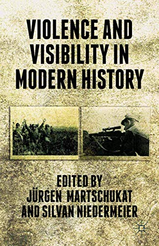 9781349478439: Violence and Visibility in Modern History