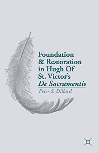9781349479009: Foundation and Restoration in Hugh Of St. Victor's De Sacramentis