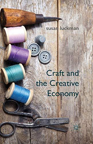 Craft and the Creative Economy: S. Luckman