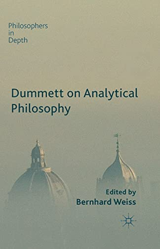 9781349486168: Dummett on Analytical Philosophy (Philosophers in Depth)