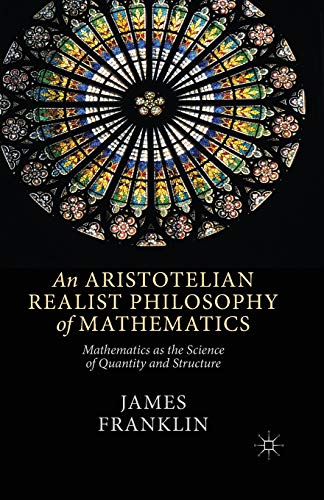 9781349486182: An Aristotelian Realist Philosophy of Mathematics: Mathematics as the Science of Quantity and Structure